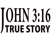 John 3:16 True Story (Black Text) Vinyl Transfer