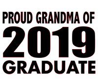 Proud GrandMa of 2019 Graduate -(2 Qty ) Vinyl Transfer (Black)