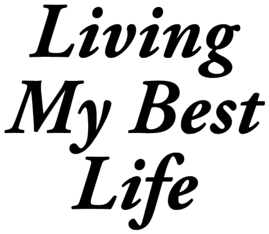 Living my Best Life Vinyl Transfer (BLACK ) - Texas Rhinestone