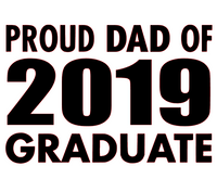 Proud Dad of 2019 Graduate - Vinyl (2 QTY )Transfer (Black)