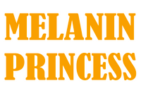 MELANIN PRINCESS - custom vinyl transfer
