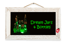 Dream Jars and Bottles