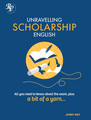 Unravelling Scholarship English
