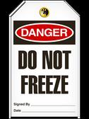 Danger DO NOTFREEZE Safety Tag - 25 Pkg - Incom - TG1003