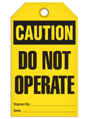 CAUTION - DO NOT OPERATE