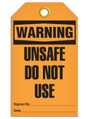 WARNING – UNSAFE DO NOT USE TAG