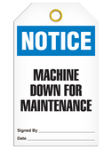 NOTICE – MACHINE DOWN FOR MAINTENANCE TAG