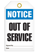 NOTICE – OUT OF SERVICE TAG