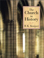 The Church in History