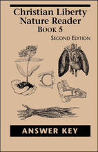 Christian Liberty Nature Reader: Book 5, 2nd edition - Answer Key