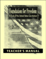 Foundation for Freedom: A Study of the United States Constitution - Teacher's Manual