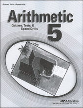 Arithmetic 5, 4th edition - Quizzes, Tests, & Speed Drills