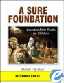 A Sure Foundation: Essential Bible Truths for Children - PDF Download