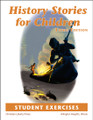 History Stories for Children, 3rd edition - Student Exercises