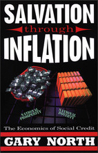Salvation Through Inflation: The Economics of Social Credit