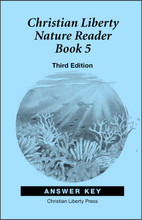 Christian Liberty Nature Reader: Book 5, 3rd edition - Answer Key