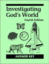 Investigating God's World, 4th edition - Answer Key