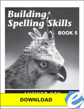 Building Spelling Skills: Book 5, 2nd edition - Answer Key - PDF Download