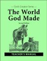 The World God Made, 2nd edition - Teacher's Manual