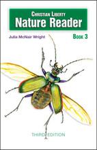 Christian Liberty Nature Reader: Book 3, 3rd edition