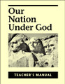 Our Nation Under God - Teacher's Manual