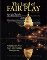 The Land of Fair Play: American Civics from a Christian Perspective, 3rd edition