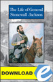 The Life of General Stonewall Jackson - PDF Download