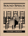 Sound Speech: Public Speaking & Communication Studies - Teacher's Manual