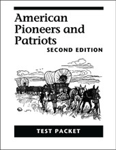 American Pioneers and Patriots, 2nd edition - Test Packet