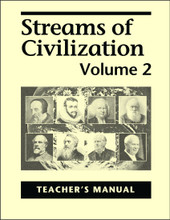 Streams of Civilization Volume 2, 2nd edition - Teacher's Manual