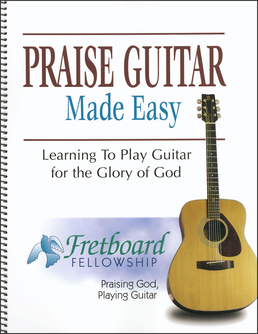 praise guitar made easy learning to play guitar christian liberty. Black Bedroom Furniture Sets. Home Design Ideas