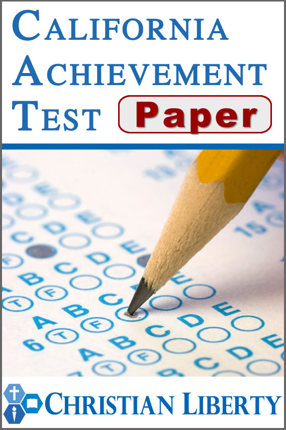 California Achievement Test Paper Version