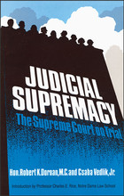 Judicial Supremacy: The Supreme Court on Trial