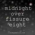midnight over fissure eight
