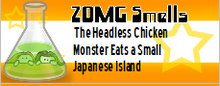 The Headless Chicken Monster Eats a Small Japanese Island