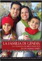 La Familia de Genesis: La Crianza de Hijos Piadosos en un Mundo Impío