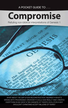 Is there a time gap between Genesis 1:1 and 1:2? Were the days of creation really long ages? Can't we just add evolution to the Bible? What's so bad about believing in millions of years?  These and other questions are answered in this Pocket Guide to Compromise. Many Christians try to add millions of years to the Bible in order to make it fit with modern geological theories, or to try and look good in the eyes of the world. But Scripture is very clear that God's Word is the authority, and we must not change it to fit our own ideas. This pocket guide will enable believers to defend biblical creation, and refute the errors being taught in many churches and Bible schools today.      For in six days the Lord made the heavens and the earth, the sea, and all that is in them, and rested the seventh day. Therefore the Lord blessed the Sabbath day and hallowed it. (Exodus 20:11)