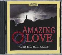 An extraordinary recording by the SMS Men's Chorus singing of God's amazing love. Great sacred classics and old gospel spirituals.   Tracks Include: And Can It Be? ; When We All Get to Heaven; Thanks to God for My Redeemer; Arise, My Soul, Arise; Keep in the Middle of the Road ; Now Let Us All Praise God and Sing; He the Pearly Gates Will Open/Face to Face; He Ransomed Me; Mine Eyes Have Seen Thy Salvation; Little Innocent Lamb; Alleluia! Alleluia; Savior, Like a Shepherd Lead Us; How Firm a Foundation; Beneath the Cross of Jesus; Rise Up, O Men of God.