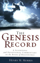 The Genesis Record by Dr. Henry Morris