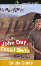 Designed to make science fun, the Awesome Science Series is an educational and entertaining opportunity for everyone. Use this study guide (DVD sold seperately) for Episode 6: Explore John Day Fossil Beds to display the knowledge the student has obtained by watching Noah as he traveled to eastern Oregon and explored this unique national monument. Thousands of feet of Columbia River basalt were exposed by a major erosional event, most likely the global Flood. These fossil beds have the largest collection of mammal fossils found in the world.