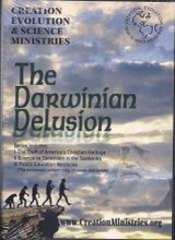 The Darwinian Delusion DVD Series includes:       The Theft of America's Christian Heritage     Science vs. Darwinism in the Textbooks     Public Education Menticide...  Russ Miller  ww.CreationMinistries.org