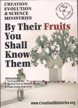 "The By Their Fruits You Shall Know Them DVD series includes:      The Foundations - why ""Creation"" matters     The Evil Fruit of Old-Earth Beliefs     False Christ Shall Arise  All new and updated DVD series on the shattering effects of ""billions-of -years leading to Darwinism.  Russ Miller  www.CreationMinistries.org"