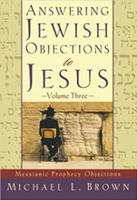"""The Torah doesn't speak of Jesus at all!"" ""You're completely misinterpreting Isaiah!"" ""This verse has absolutely nothing to do with your Jesus! It's not even a messianic prophecy!"" ""As for the real messianic prophecies, Jesus fulfilled none of them.""	 These are some objections raised by Jews regarding Jesus as the Messiah. Using the Hebrew Bible, rabbinic texts, and the New Testament, Dr. Michael Brown provides thorough answers to nearly forty such objections. This third installment of Answering Jewish Objections to Jesus looks specifically at questions raised about messianic prophecies in Isaiah, Daniel, Psalms, Haggai, and Zechariah. It's an invaluable resource for seekers and for anyone wanting to point students of the Torah to Jesus."