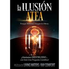 """The Atheist Delusion (Spanish) La Ilusión Atea  Living Waters creadores del programa de televisión galardonado """"Los Pasos del Maestro"""" y otras producciones tales como """"180"""" y """"Evolución vs. Dios"""", ahora presentan una poderosa producción titulada """"La Ilusión Atea""""."""