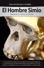 Pocket Guide to Ape Men (Spanish) El Hombre Simio- Guía de Bolsillo  ¿Evolucionaron los humanos de creaturas simiescas? ¿Han los científicos encontrados fósiles del eslabón perdido? ¿La similitud entre el ADN de los humanos y los chimpancés apunta a un ancestro en común?  Estas y otras preguntas son respondidas en esta Guía de Bolsillo sobre el Hombre Simio. Expertos en las ramas de paleontología, anatomía, genética y texto Bíblico antiguo examinan tanto la evidencia científica como los registros Bíblicos para mostrar que los humanos no están relacionados con el simio, sino que fuimos especialmente creados por Dios a Su imagen.  Entonces dijo Dios: Hagamos al hombre a nuestra imagen, conforme a nuestra semejanza; y señoree en los peces del mar, en las aves de los cielos, en las bestias, en toda la tierra, y en todo animal que se arrastra sobre la tierra. Y creó Dios al hombre a su imagen, a imagen de Dios lo creó; varón y hembra los creó. Génesis 1:26-27