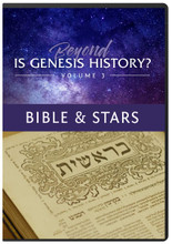 Beyond Is Genesis History: Vol 3 Bible & Stars  Dig deeper into the Science & Scholarship behind the film.  Beyond Is Genesis History? Volume 3: Bible & Stars explores the text of Genesis and the nature of the universe. Learn much more about theology, archaeology, and astronomy in these 12 new videos featuring scientists and scholars from the documentary film.  Also includes 12-page Guide to Bible & Stars.