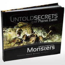 Untold Secrets of Planet Earth: Monumental Monsters  Delve into the mystery surrounding fossils of gigantic creatures that have been unearthed all over this planet. Though these creatures looked similar to their living counterparts, there was one major difference: they were enormous by comparison. Monumental Monsters will take you on a journey to a fascinating world filled with curiosity and wonder. Investigate, analyze, reason, and draw conclusions as to why and how these creatures originated, survived, grew so large, and finally disappeared. These monumental monsters present great insight into the true history of this planet.