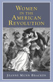 "Women in the American Revolution  Women had a variety of roles and made many contributions during the Revolutionary War that you may not have heard of. They were soldiers, messengers, and even spies. Read letters, journals, and eyewitness accounts that tell some of the stories of Women who helped on both sides of the war, from colonist Molly Pitcher to Hessian Baroness von Riedesel, from messenger Deborah Champion to soldier Deborah Sampson.""  Jeanne Munn Bracken 90 pages"
