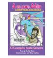 A Es para Adán: El evangelio desde Génesis – Libro para Colorear – Respuestas en Génesis A is for Adam Coloring Book (Spanish)   Answers in Genesis