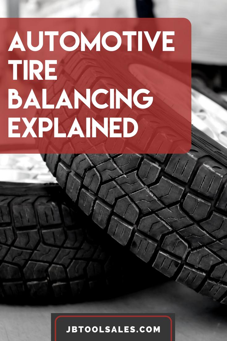 Automotive Tire Balancing Explained Jb Tool Sales Inc